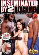 Inseminated By 2 Black Men #8 Porn Movie