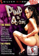 Pimp 4 A Day Vol. 1 Porn Movie