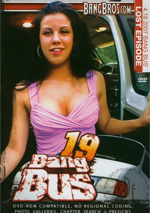 Bang Bus Vol. 19 Gonzo Amateur Bang Bros Productions