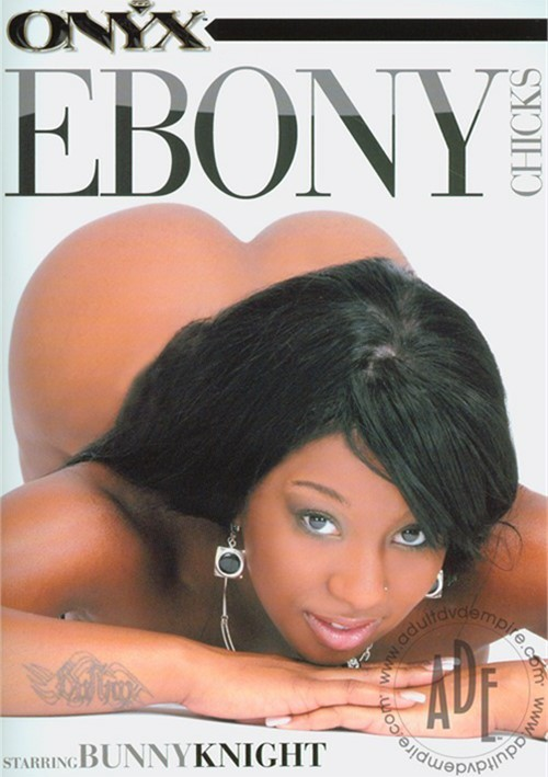 Ebony Chicks