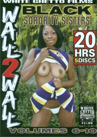 Black Sorority Sisters Vol. 6-10 Porn Movie
