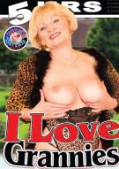 I Love Grannies Porn Movie