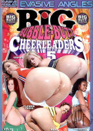 Big Bubble-Butt Cheerleaders 5 Porn Movie
