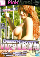 Desperate MILFs & Housewives Vol. 2 Porn Movie