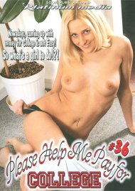 Please Help Me Pay For College Vol. 36 Porn Movie