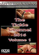 Tickle Channel 2016 Vol. 1, The Porn Video