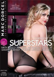 Superstars (Pornochic 27) DVD porn movie from Marc Dorcel.