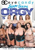 Super Sized Orgy Vol. 5 Porn Movie