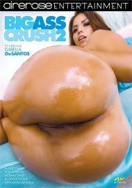 Big Ass Crush 2 porn video from Airerose Entertainment.