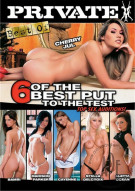 Best Of 6 Of The Best Put To The Test Porn Movie