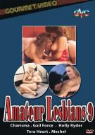 Amateur Lesbians 9 Porn Movie