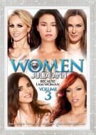 Women By Julia Ann Vol. 3: Because I Am Woman Porn Video