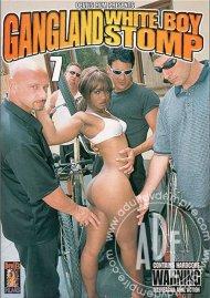 Gangland White Boy Stomp 7 Porn Movie