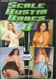 Scale Bustin Babes 8 Porn Movie