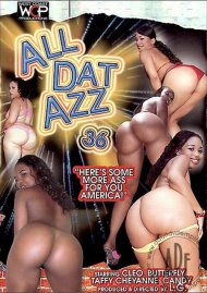 All Dat Azz 36 Porn Movie