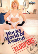 Wacky World of X-rated Bloopers Porn Movie
