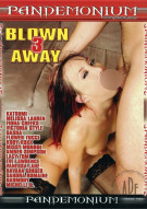 Blown Away 3 Porn Movie