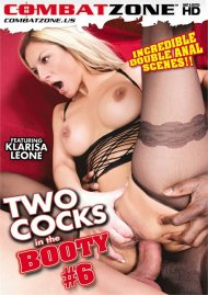 Two Cocks In The Booty 6 Porn Movie
