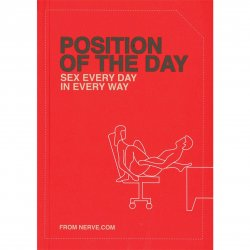 Position of the Day Playbook: Sex Every Day in Every Way Sex Toy