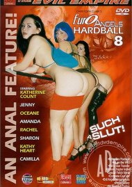 Euro Angels Hardball 8: Such a Slut Porn Movie