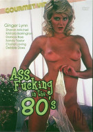Ass Fucking In The 80s Porn Movie