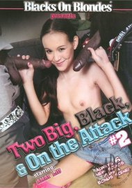 Two Big, Black, & On The Attack 2 Porn Movie