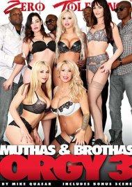 Muthas & Brothas Orgy 3 Porn Movie