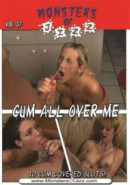 Stream Monsters Of Jizz Vol. 37: Cum All Over Me Porn Video from Monsters of Jizz.