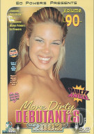 More Dirty Debutantes #90 Porn Movie