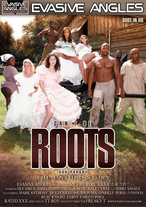 Cant Be Roots XXX Parody: The Untold Story