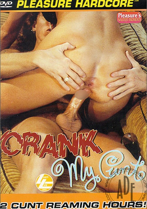 Crank My Cunt Compilation Dec 29 2003 Pleasure Productions