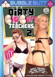Dirty Big Butt Teachers #2 Porn Movie