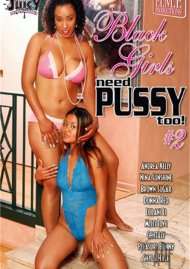 Black Girls Need Pussy Too! #2 Porn Movie