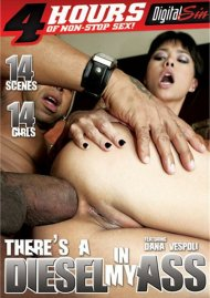Theres A Diesel In My Ass Porn Movie