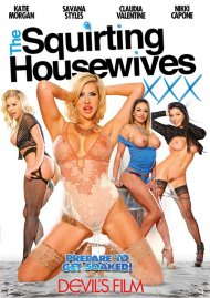 Squirting Housewives, The Porn Movie