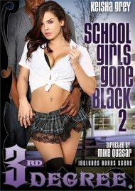 School Girls Gone Black 2 Porn Movie