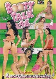 Booty Talk 46 Porn Movie