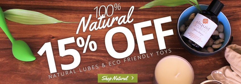 Save 15% on natural sex toy products.