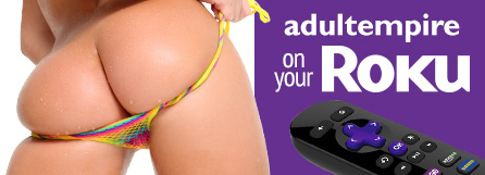 Get AdultEmpire Unlimited on your Roku!