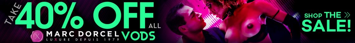 Buy Marc Dorcel VOD's on Sale, 40% off Now!