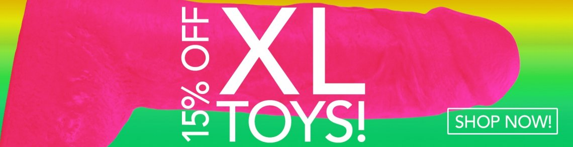 Browse XL Sex Toys and save 15%.