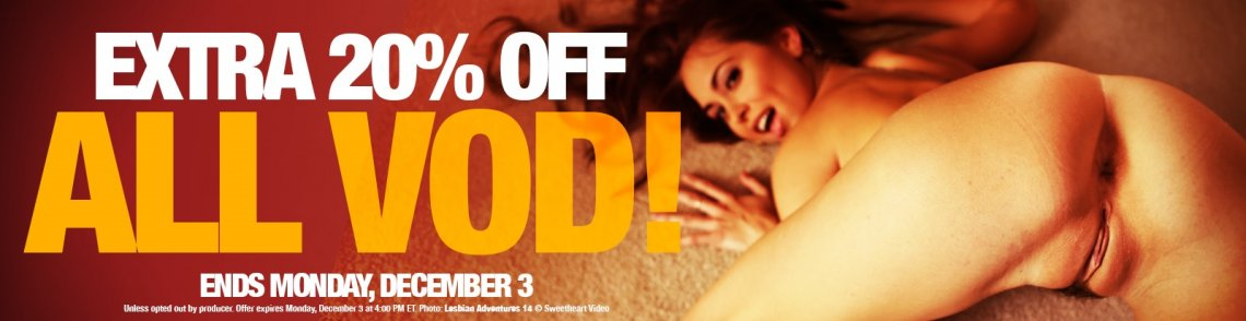 Watch VOD porn for 20% off.