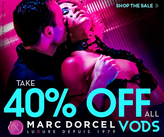 Take 40% off all Marc Dorcel VODs - Browse Now!