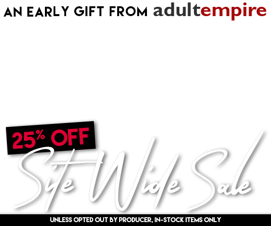 Browse Adult Empire's Site Wide Sale today and save 25%!