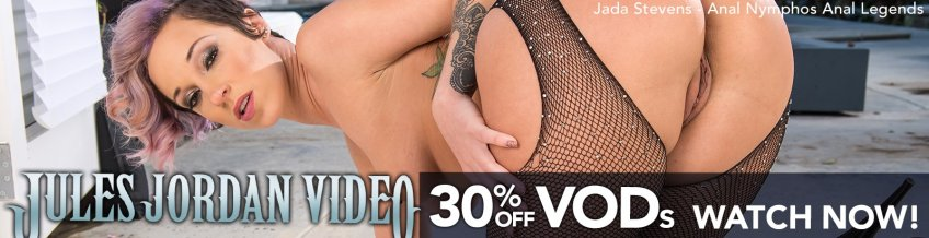 Save 30% on VODs from Jules Jordan Video starring Jada Stevens and more.