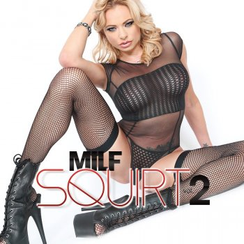 MILF Squirt Vol. 2 Image