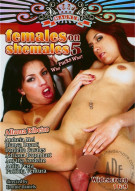 Females On Shemales 5 Porn Movie