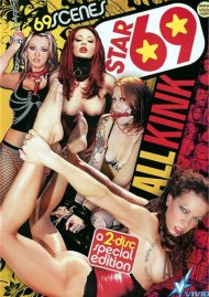 Star 69: All Kink Porn Movie