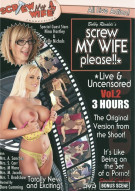 Screw My Wife, Please: Live & Uncensored Vol. 2 Porn Movie