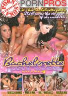 Bachelorette Parties Vol. 4, The Porn Video